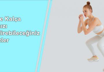 Bacak ve Kalça Kaslarınızı Güçlendirebileceğiniz Egzersizler